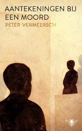 20190902_boekcover-aantekeningen-bij-een-moord